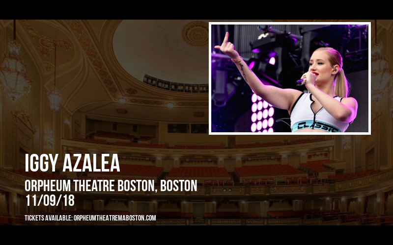 Iggy Azalea at Orpheum Theatre Boston