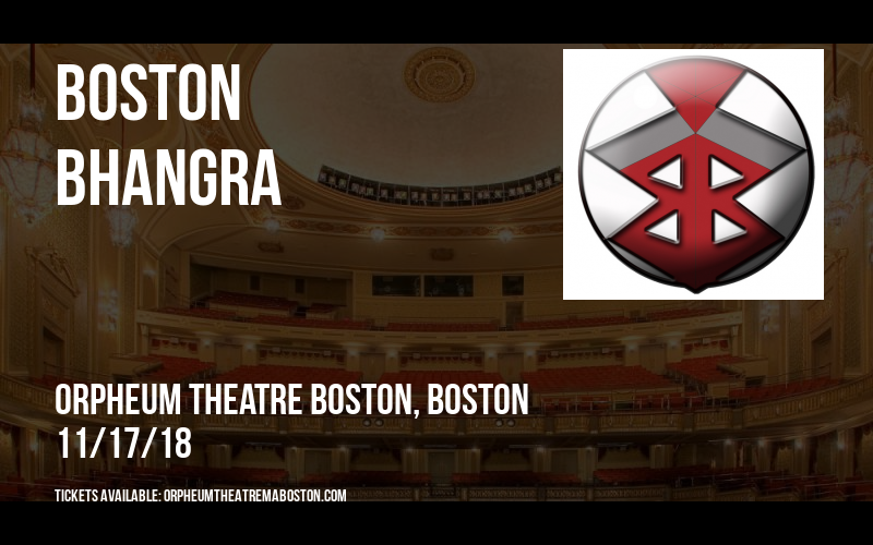 Boston Bhangra at Orpheum Theatre Boston