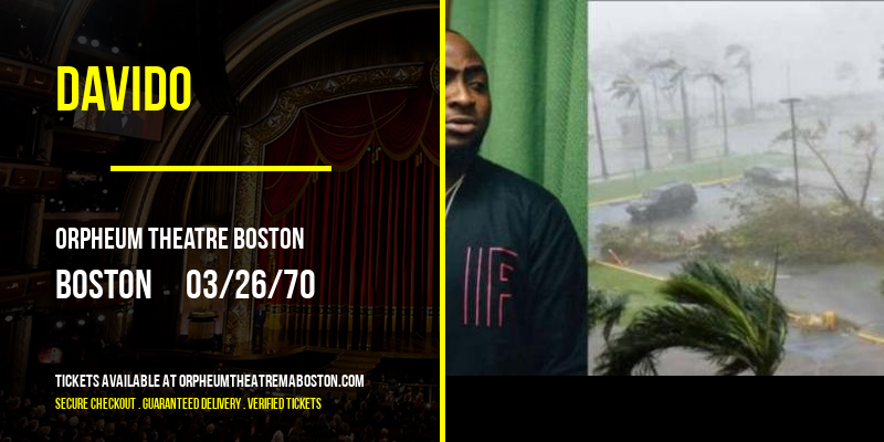 Davido [POSTPONED] at Orpheum Theatre Boston