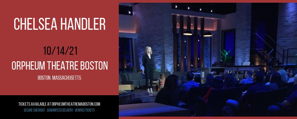 Chelsea Handler at Orpheum Theatre Boston