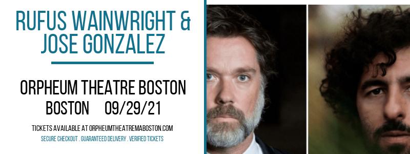 Rufus Wainwright & Jose Gonzalez at Orpheum Theatre Boston